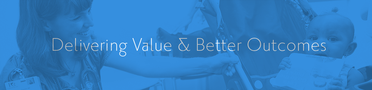 Delivering Value & Better Outcomes